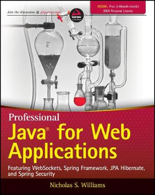 Professional Java for Web Applications: Featuring Websockets, Spring Framework, JPA Hibernate, and Spring Security (Paperback)