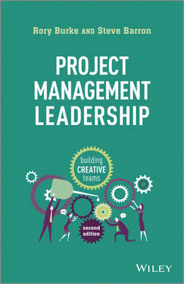 Project Management Leadership: Building Creative Teams (Paperback)