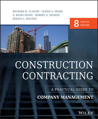 Construction Contracting: A Practical Guide to Company Management (Hardback)