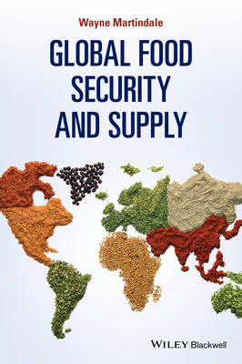 Global Food Security and Supply (Paperback)