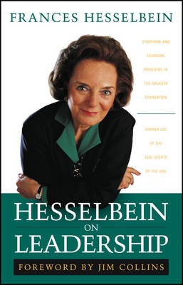Hesselbein on Leadership - J-B Leader to Leader Institute/PF Drucker Foundation (Paperback)