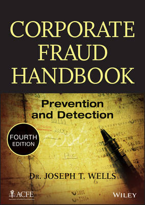 Corporate Fraud Handbook: Prevention and Detection (Hardback)