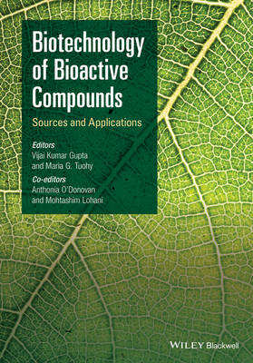 Biotechnology of Bioactive Compounds: Sources and Applications (Hardback)