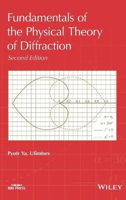 Fundamentals of the Physical Theory of Diffraction (Hardback)