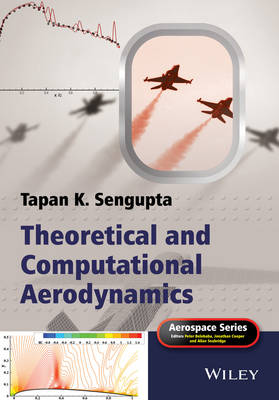 Theoretical and Computational Aerodynamics - Aerospace Series (Hardback)