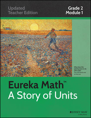 Common Core Mathematics, a Story of Units: Grade 2, Module 1: Sums and Differences - Eureka Math (Paperback)