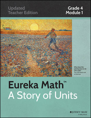 Common Core Mathematics: Grade 4, Module 1: Place Value, Rounding, Fluency with Addition and Subtraction Algorithms of Whole Number - Eureka Math (Paperback)