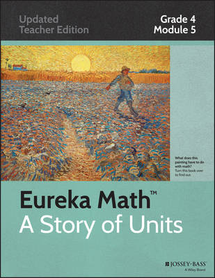 Eureka Math, a Story of Units: Grade 4, Module 5: Fraction Equivalence, Ordering and Operations - Eureka Math (Paperback)