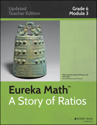 Common Core Mathematics, a Story of Ratios: Grade 6, Module 3: Rational Numbers - Common Core Eureka Math (Paperback)