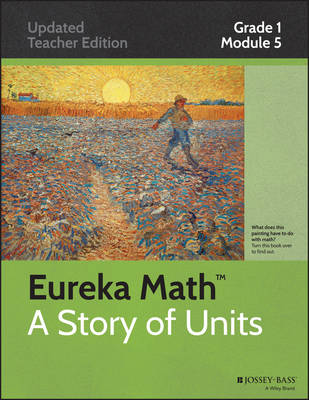 Common Core Mathematics, a Story of Units: Grade 1, Module 5: Identifying, Composing, and Partitioning Shapes - Eureka Math (Paperback)