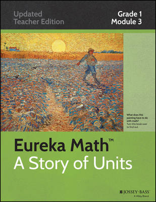 Common Core Mathematics, a Story of Units: Grade 1, Module 3: Ordering and Comparing Length Measurements as Numbers - Eureka Math (Paperback)