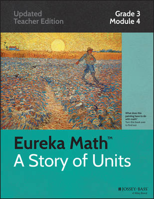 Common Core Mathematics, a Story of Units: Grade 3, Module 4: Multiplication and Area - Eureka Math (Paperback)