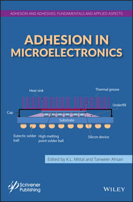Adhesion in Microelectronics - Adhesion and Adhesives: Fundamental and Applied Aspects (Hardback)