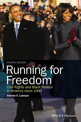 Running for Freedom: Civil Rights and Black Politics in America Since 1941 (Paperback)