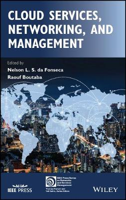 Cloud Services, Networking, and Management - IEEE Press Series on Networks and Services Management (Hardback)