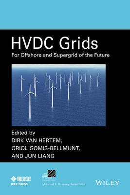 HVDC Grids: For Offshore and Supergrid of the Future - IEEE Press Series on Power Engineering (Hardback)