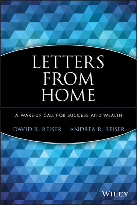 Letters from Home: A Wake-Up Call for Success and Wealth (Paperback)