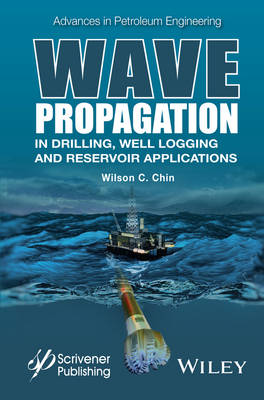 Wave Propagation in Drilling, Well Logging and Reservoir Applications - Advances in Petroleum Engineering (Hardback)