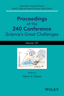 Advances in Chemical Physics: Volume 157: Science's Great Challenges Proceedings of the 240 Conference - Advances in Chemical Physics (Hardback)