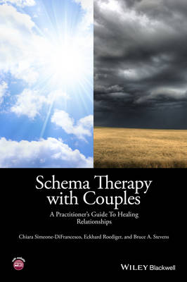 Schema Therapy with Couples: A Practitioner's Guide to Healing Relationships (Hardback)