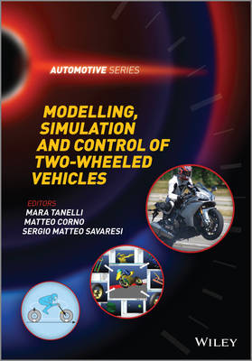 Modelling, Simulation and Control of Two-Wheeled Vehicles - Automotive Series (Hardback)