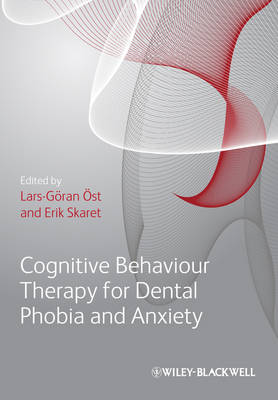 Cognitive Behavioral Therapy for Dental Phobia and Anxiety (Hardback)