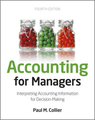 Accounting for Managers: Interpreting Accounting Information for Decision-making (Paperback)