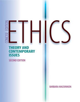 Ethics: Theory and Contemporary Issues (Paperback)