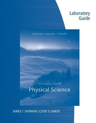 Lab Guide for Shipman/Wilson/Higgins' an Introduction to Physical Science, 13th (Paperback)
