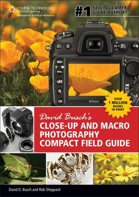 David Busch's Close-Up and Macro Photography Compact Field Guide (Spiral bound)