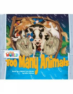 Our World Readers: Too Many Animals: American English (Pamphlet)