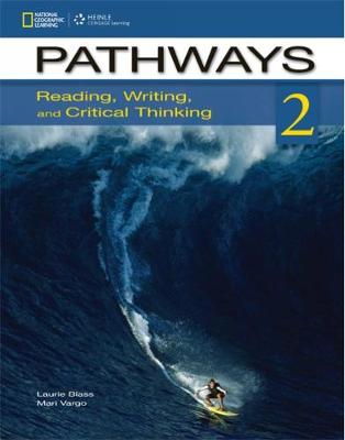 Pathways 2: Reading, Writing, and Critical Thinking: Student Book (Mixed media product)