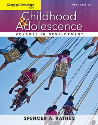 Childhood & Adolescence: Voyages in Development - Cengage Advantage Books (Loose-leaf)
