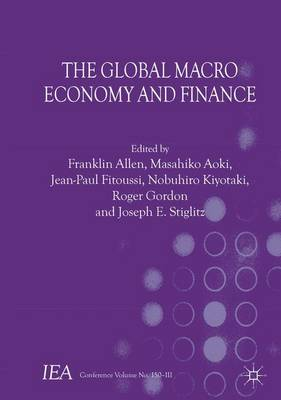 The Global Macro Economy and Finance - International Economic Association (Paperback)