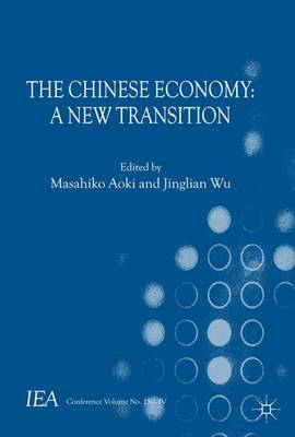The Chinese Economy: A New Transition - International Economic Association (Paperback)
