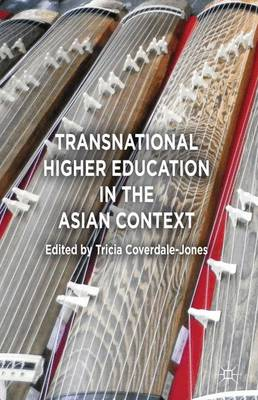 Transnational Higher Education in the Asian Context (Hardback)