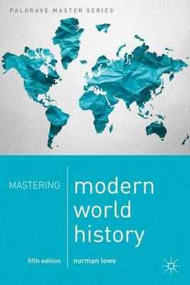 Mastering Modern World History - Palgrave Master Series (Paperback)