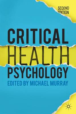 Critical Health Psychology (Hardback)