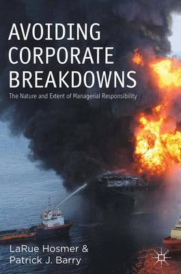 Avoiding Corporate Breakdowns: The Nature and Extent of Managerial Responsibility (Paperback)