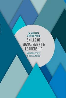 Skills of Management and Leadership: Managing People in Organisations (Paperback)