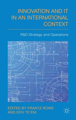 Innovation and IT in an International Context: R&D Strategy and Operations (Hardback)