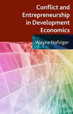 Conflict and Entrepreneurship in Development Economics (Hardback)