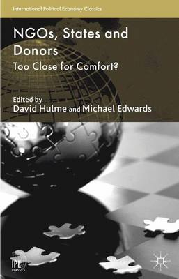 NGOs, States and Donors 2013: Too Close for Comfort? - International Political Economy Series (Paperback)