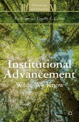 Institutional Advancement: What We Know - Philanthropy and Education (Hardback)