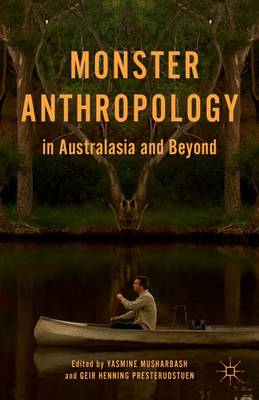 Monster Anthropology in Australasia and Beyond (Hardback)