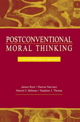 Postconventional Moral Thinking: A Neo-Kohlbergian Approach (Paperback)