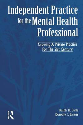 Independant Practice for the Mental Health Professional (Paperback)