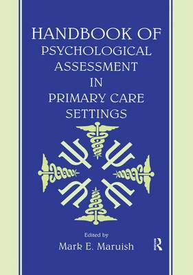 Handbook of Psychological Assessment in Primary Care Settings (Paperback)