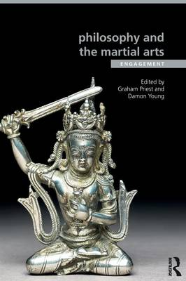 Philosophy and the Martial Arts: Engagement - Ethics and Sport (Paperback)