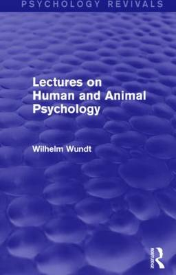 Lectures on Human and Animal Psychology - Psychology Revivals (Hardback)